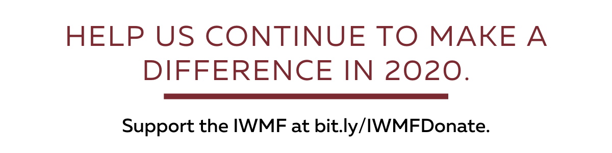 Support the IWMF